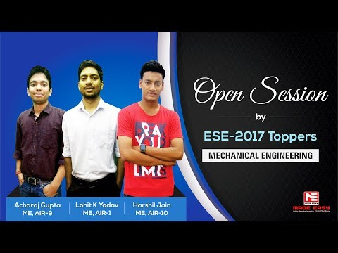 Open Session by ESE 2017 Toppers, Mechanical Engineering