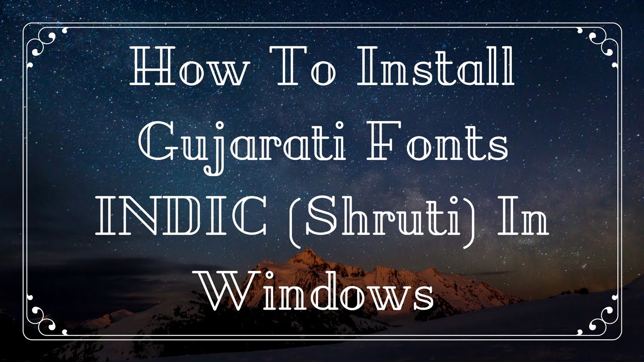 shruti gujarati font free download for windows 10