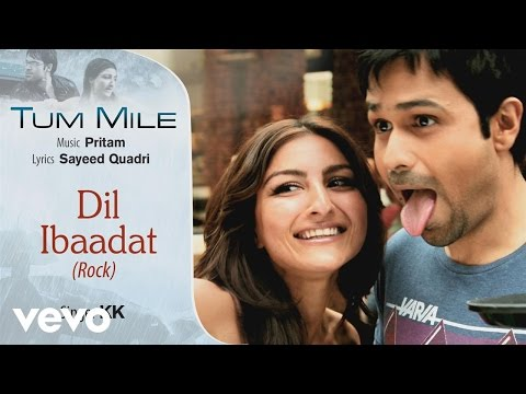 Dil Ibaadat – Rock - Official Audio Song | Tum Mile | KK| Pritam