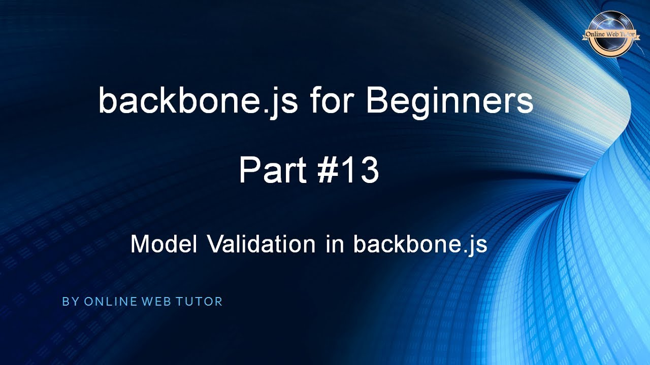 Learn backbone.js tutorial from scratch for beginners(Part ...
