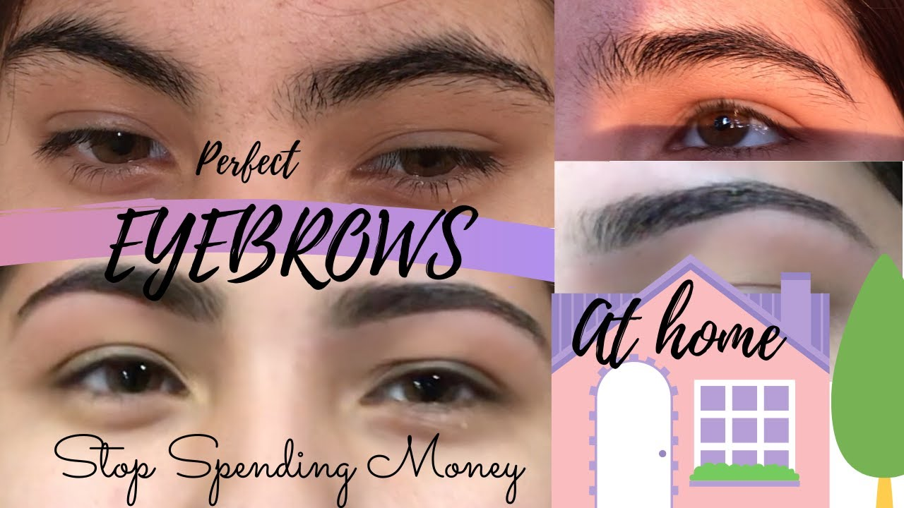 HOW TO GET PERFECT EYEBROWS:::QUARANTINE - YouTube