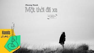 Một thời đã xa » Thùy Chi ✎ acoustic Beat by Trịnh Gia Hưng