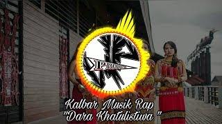 Lagu Rap Dayak 2018 - Kalbar Musik Rap Dara Khatulistiwa
