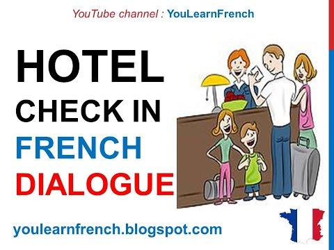 French Lesson 62 Checking Into Hotel Check In