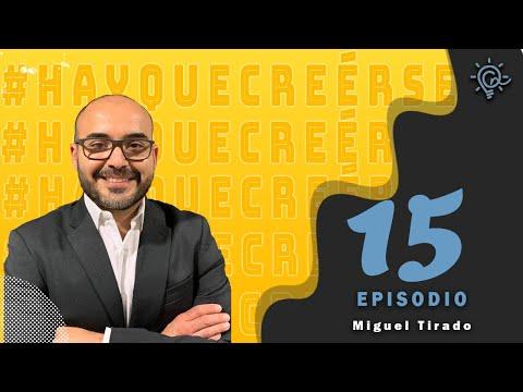 Ep 15 Miguel Tirado / Cinépolito