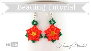 Pointsettia Flower Earrings Beading Tutorial by HoneyBeads1 (Christmas jewerly)