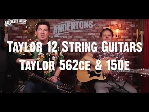 Acoustic Paradiso - Taylor 12 Strings - Taylor 562ce & 150e