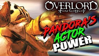 How Strong Is Pandora's Actor? | OVERLORD PA's True Power Explained (Doppelgangers)