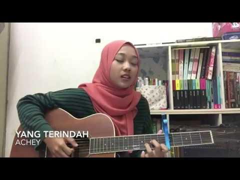 Yang Terindah - Achey (cover)