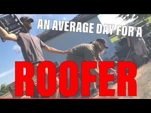 An average day for a roofer