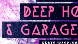 Deep House Garage Samples - Loopmasters Deep House Garage Vol 3