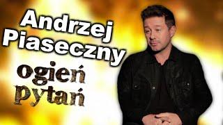 Andrzej Piaseczny - Ogień pytań