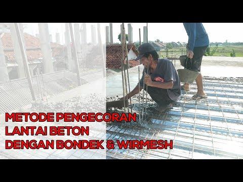 Pembuatan DAK Beton Murah dengan Bondek dan Wiremesh