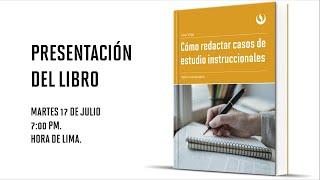 Cómo redactar casos de estudio instruccionales. Gina Vega. Presentación del libro. thumbnail