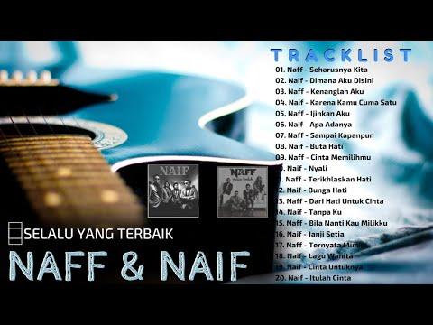 Naff & Naif Band Full Album - Kompilasi Lagu Hits Terbaik
