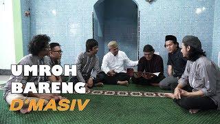 Pak Ade Umroh bareng D'MASIV