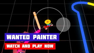 Wanted Painter · Game · Gameplay