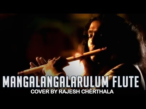 Mangalangalarulum - Flute Cover By Rajesh Cherthala