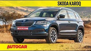 EXCLUSIVE : Skoda Karoq India Review - a Mini Kodiaq | First Drive | Autocar India