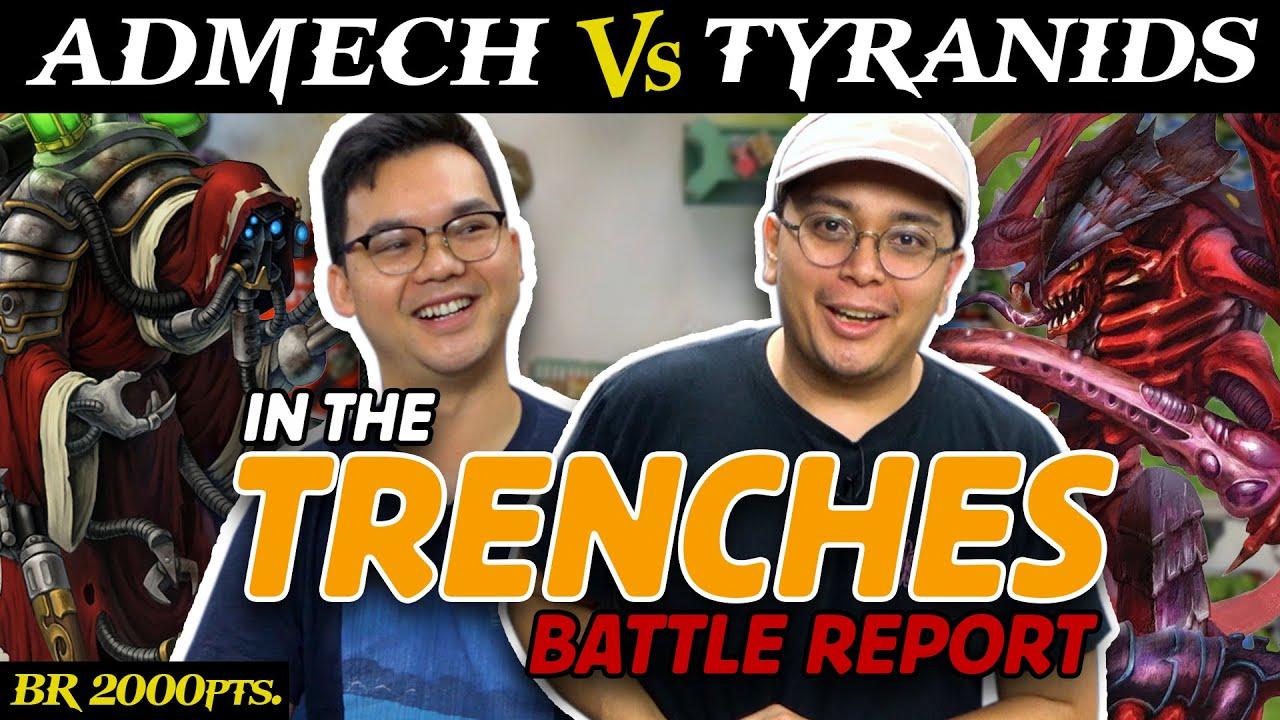 Admech (JonP) vs. Tyranids (Matt) 2,000 pts. | IN THE TRENCHES Battle Report Warhammer 9th Edition