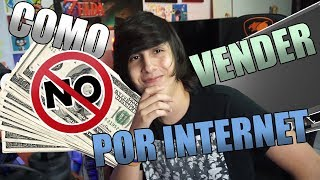 Como NO vender en INTERNET!