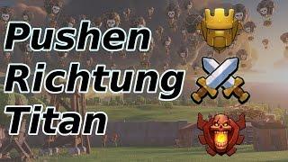 Clash of Clans Pushen Richtung Titan / 3 Sterne Angriffe / Deutsch