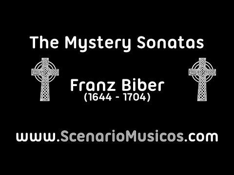 The Mystery Sonatas - Franz Biber
