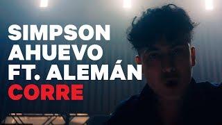 Simpson Ahuevo - Corre Ft. Alemán (Video Oficial) thumbnail