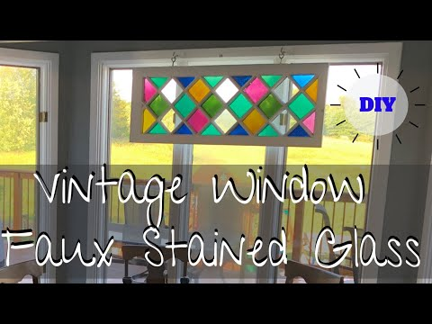 DIY Stained Glass   Faux Stained Glass   Farmhouse Vintage Window