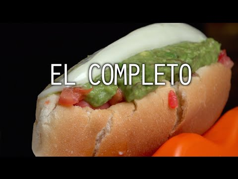 El Completo - Street Food in Chile