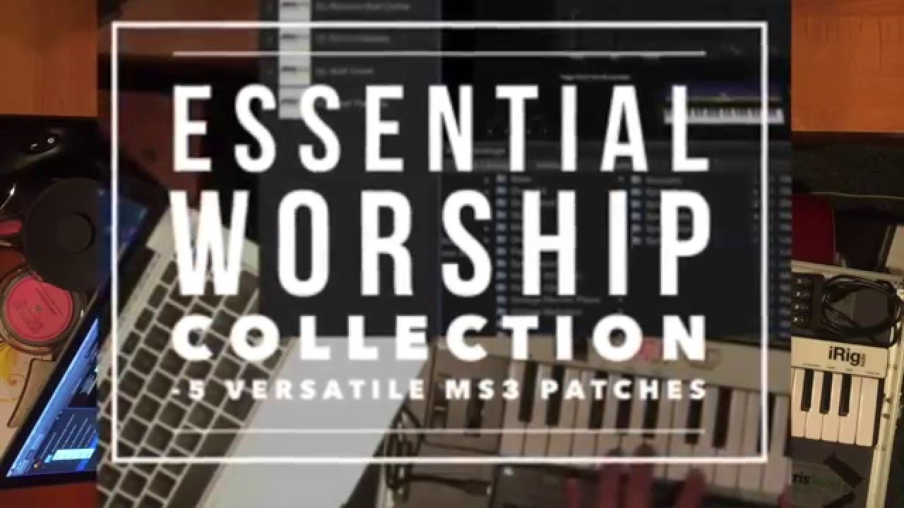 Essential Worship Collection - 5 Mainstage & Omnisphere Patches Keyboard  Sounds