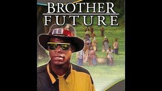 Video Brother Future (1991) download MP3, 3GP, MP4, WEBM, AVI, FLV Agustus 2018