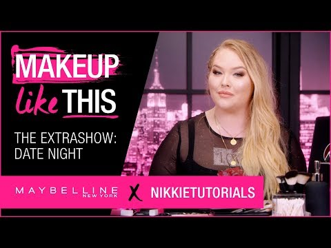 Extra Show 09: Make Date Night Happen   Maybelline New York