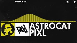 [Electro] - PIXL - Astrocat [Monstercat EP Release]