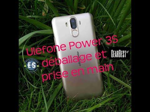 Ulefone Power 3S, déballage et prise en main d'un magnifique appareil.