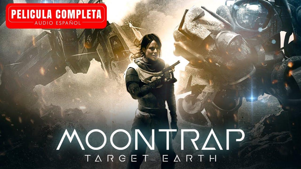 Download Moontrap Target Earth - Película De Acción En Español