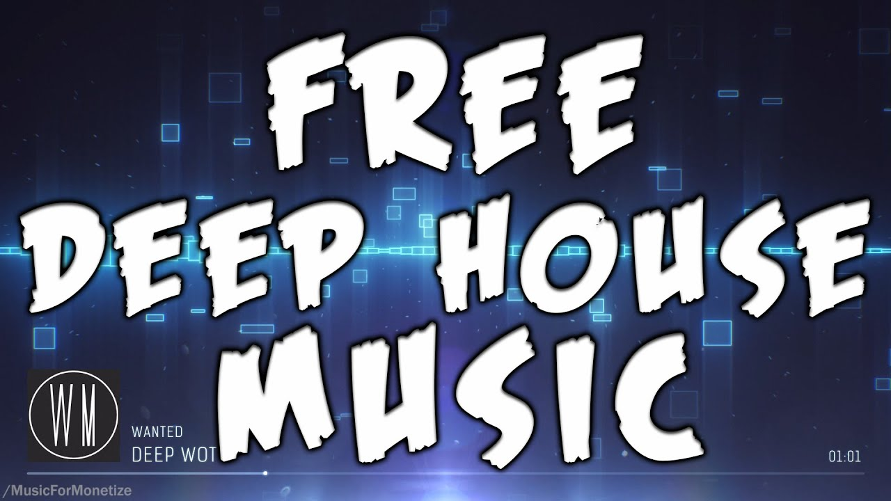 Wanted night free download deep house music for monetize youtube.
