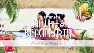 All White Beach party Teaser 2014 Thumbnail