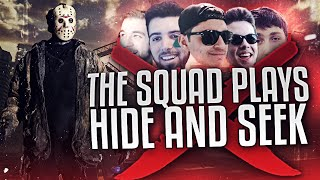 THE SQUAD PLAYS HIDE AND SEEK!