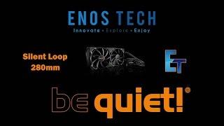 be quiet! Silent Loop 280mm Unboxing