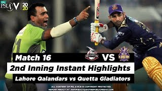 Lahore Qalandars vs Quetta Gladiators | 2nd Inning Highlights | Match 16 | 3 March | HBL PSL 2020