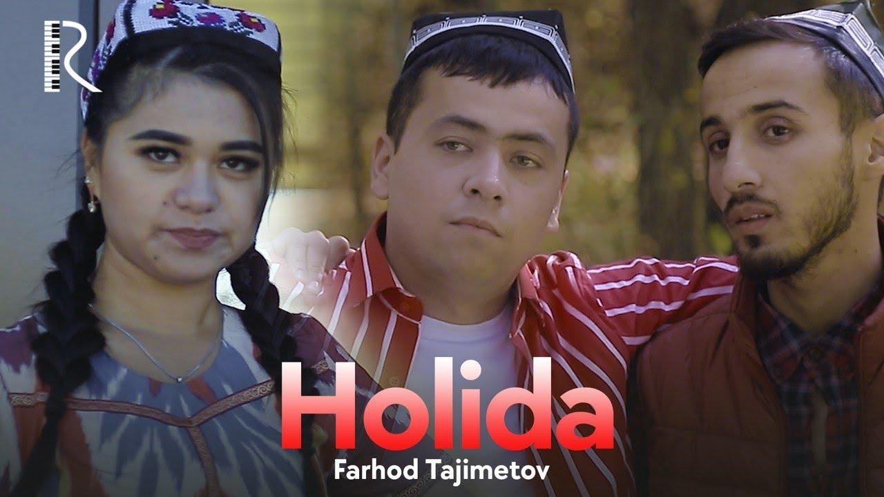 Farhod Tajimetov — Holida | Фарход Тажиметов — Холида