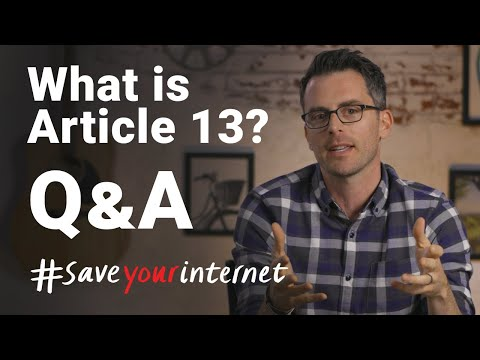 Article 13 - Burning Questions #SaveYourInternet Mp3