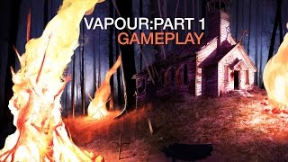 Vapour: Part 1 Gameplay (PC HD)