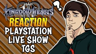 [REACTION] Kingdom Hearts 3 - Playstation Live Show (Tokyo Game Show)