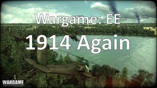 Wargame: European Escalation - 1914 Again