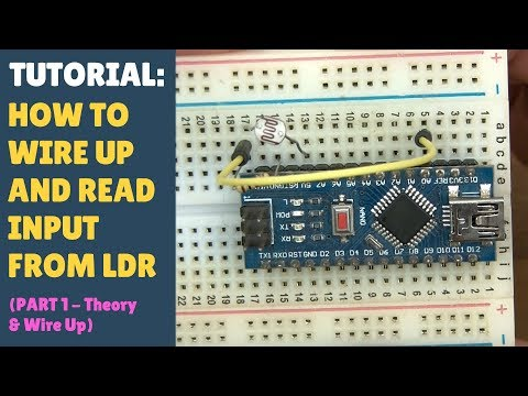 TUTORIAL: How To Wire Up, Code & Read Input From An LDR Light Dependent Resistor Arduino (Part 1)