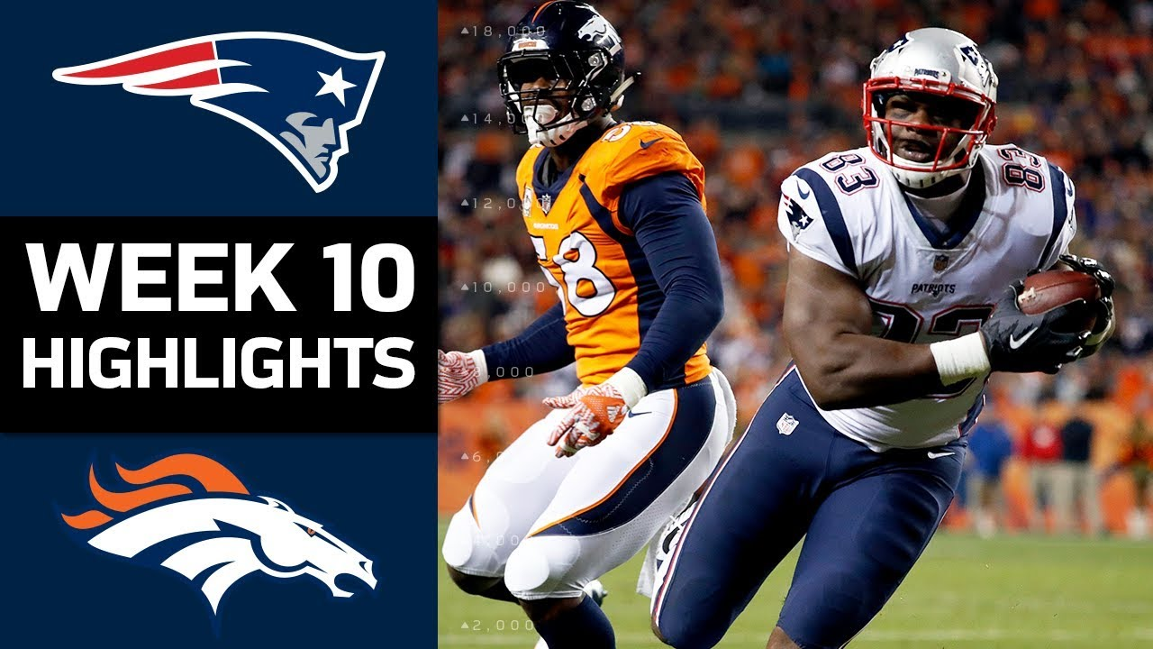 Patriots Vs Broncos Nfl Week 10 Game Highlights Youtube