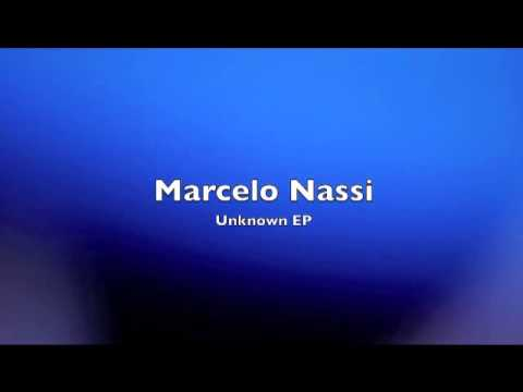 Marcelo Nassi - Unknown (Official Video)