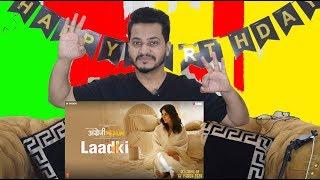 Laadki - Angrezi Medium | Irrfan, Kareena, Radhika | Rekha Bhardwaj, Sachin-Jigar| Pakistan Reaction
